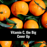 Vitamin C, the Big Cover Up