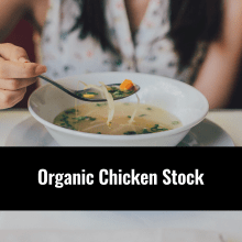Organic Chicken Stock, Alternative Medicine Associates in Huntsville and Madison Alabama
