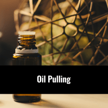 Oil Pulling Information, Alternative Medicine Associates in Huntsville and Madison Alabama