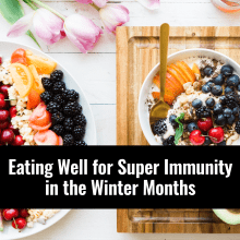 Super Immunity Foods Information, Alternative Medicine Associates in Huntsville and Madison Alabama